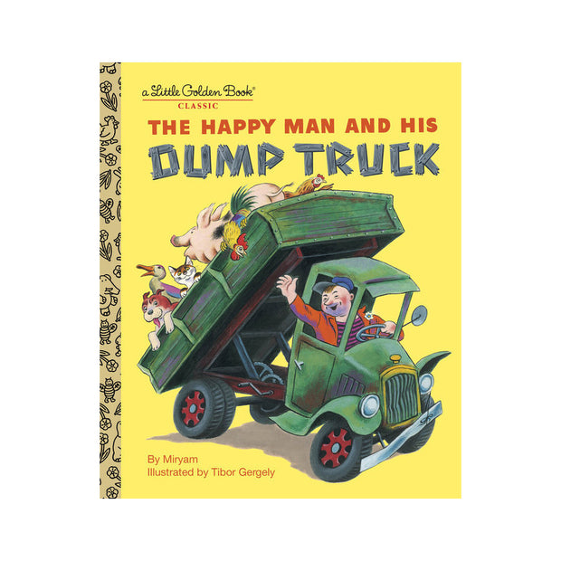 Little Golden Book - Happy Man And His Dump Truck