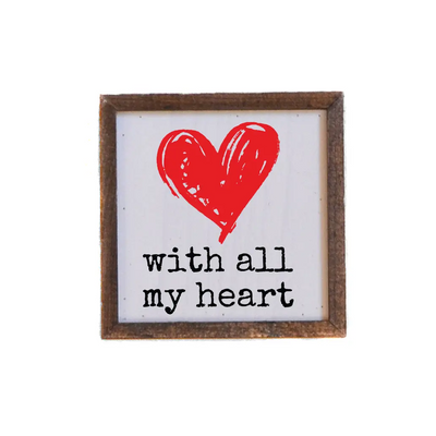 "With All My Heart Valentine's Day Décor - 6"" x 6"""