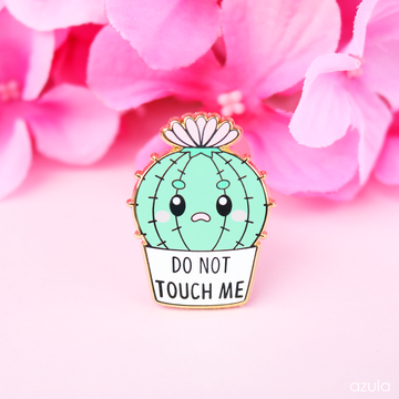 DO NOT TOUCH ME ✦ ENAMEL PIN