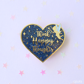 THINK HAPPY THOUGHTS ✦ ENAMEL PIN