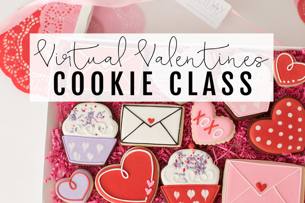 VALENTINE'S DAY VIRTUAL COOKIE CLASS - TUE, Feb 9, 2021 6:00 - 7:30 PM CST