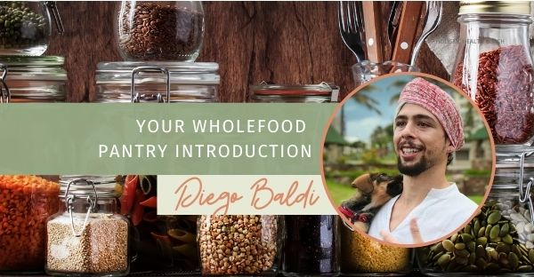 Event: A Wholefood Pantry Introduction & Inspiration