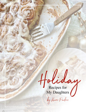 Holiday Recipes For My Daughters *E-Book