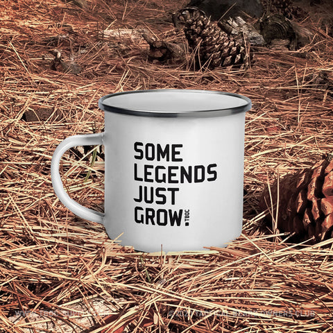 TBOC Coffee Mug Enamel Some Legends Just Grow