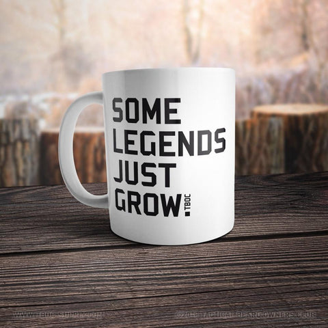 TBOC Coffee Mug Big – Some Legends Just Grow - TBOC Supply