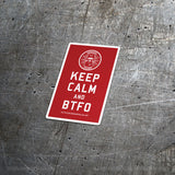 TBOC Premium Sticker – Keep Calm And BTFO Small – White/Red - TBOC Supply
