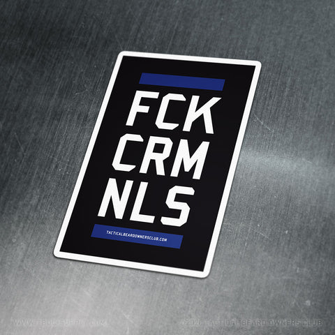 TBOC Premium Sticker – FCKCRMNLS Var1 Large – Dark - TBOC Supply
