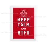 TBOC Premium Poster – Keep Calm And BTFO – Different Colors – DIN A4 Framed - TBOC Supply