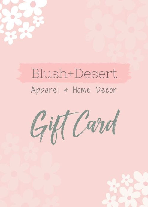 Blush Desert Gift Card