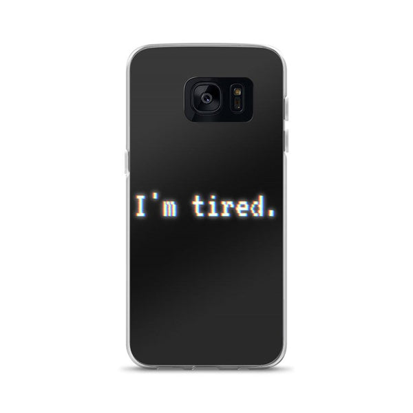 Im Tired Glitch Art Phone Case (Samsung) - Samsung Galaxy S7 - Samsung Case