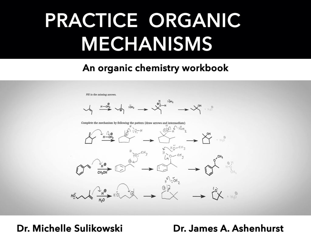 Practice Organic Mechanisms (Physical Book)