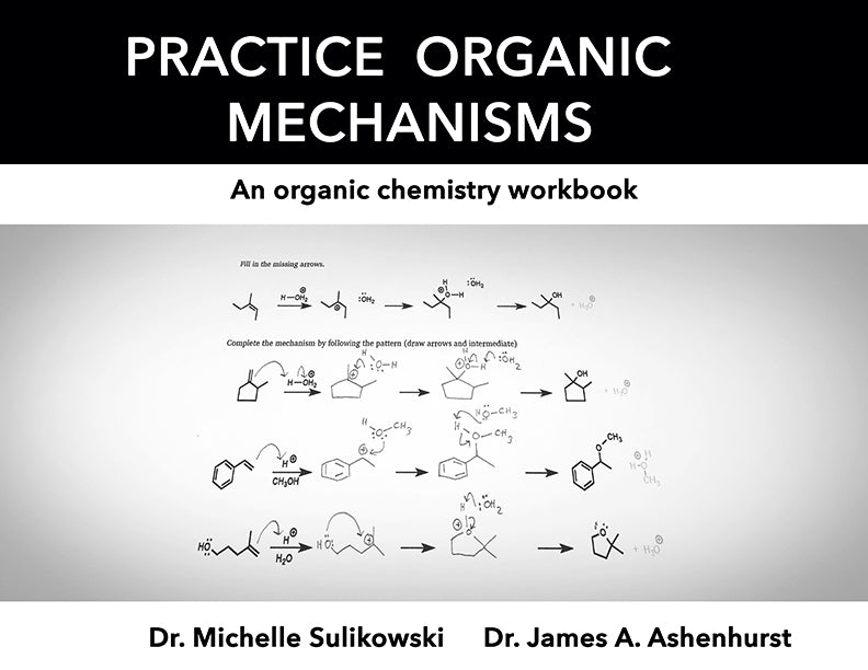 Chemeketa Practice Organic Mechanisms (Physical Book)
