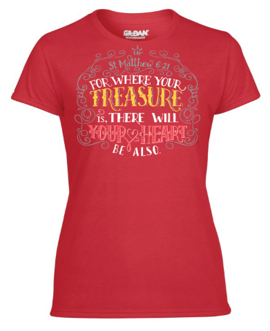 Treasure your Heart- Lady's T-shirt