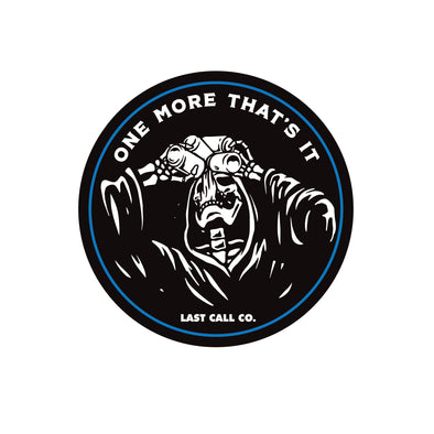 Last Call Co. One More Sticker