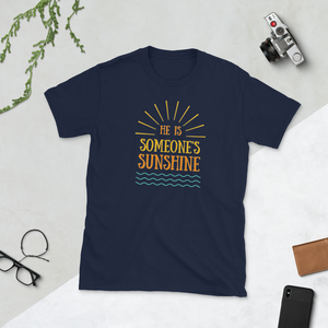 He is Someone's Sunshine Dad and Mom T-Shirt - Periwinkle Baby