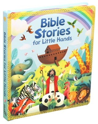 Bible Stories for Little Hands