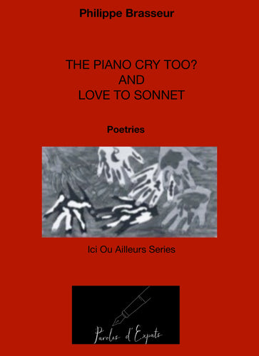The Piano Cry Too? And Love To Sonnet (Digital Version)