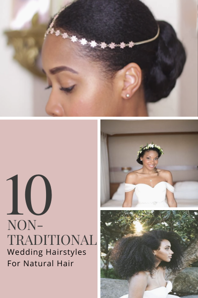 10 Non-Traditional Wedding Hairstyles For Natural Hair