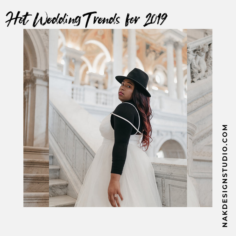 Hot Wedding Trends for 2019