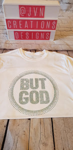 But God Rhinestone Shirt (Two Tone Colors) - JVN Creations & Designs