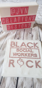 Black Social Workers Rock Rhinestone Transfer Sheet - JVN Creations & Designs