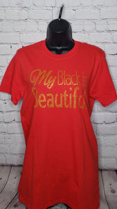 My Black Is Beautiful Rhinestone Shirt- Small Unisex