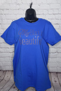 My Black Is Beautiful Rhinestone Shirt- Medium Unisex