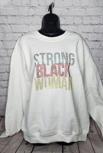 Strong Black Woman Rhinestone Sweatshirt- Large Unisex