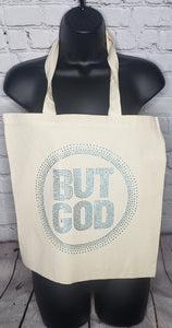 But God Rhinestone Tote Bag