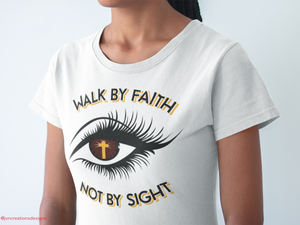 Walk By Faith - JVN Creations & Designs
