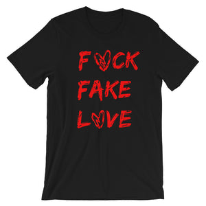 "The "" Fck Fake Love ' Short-Sleeve Unisex T-Shirt"