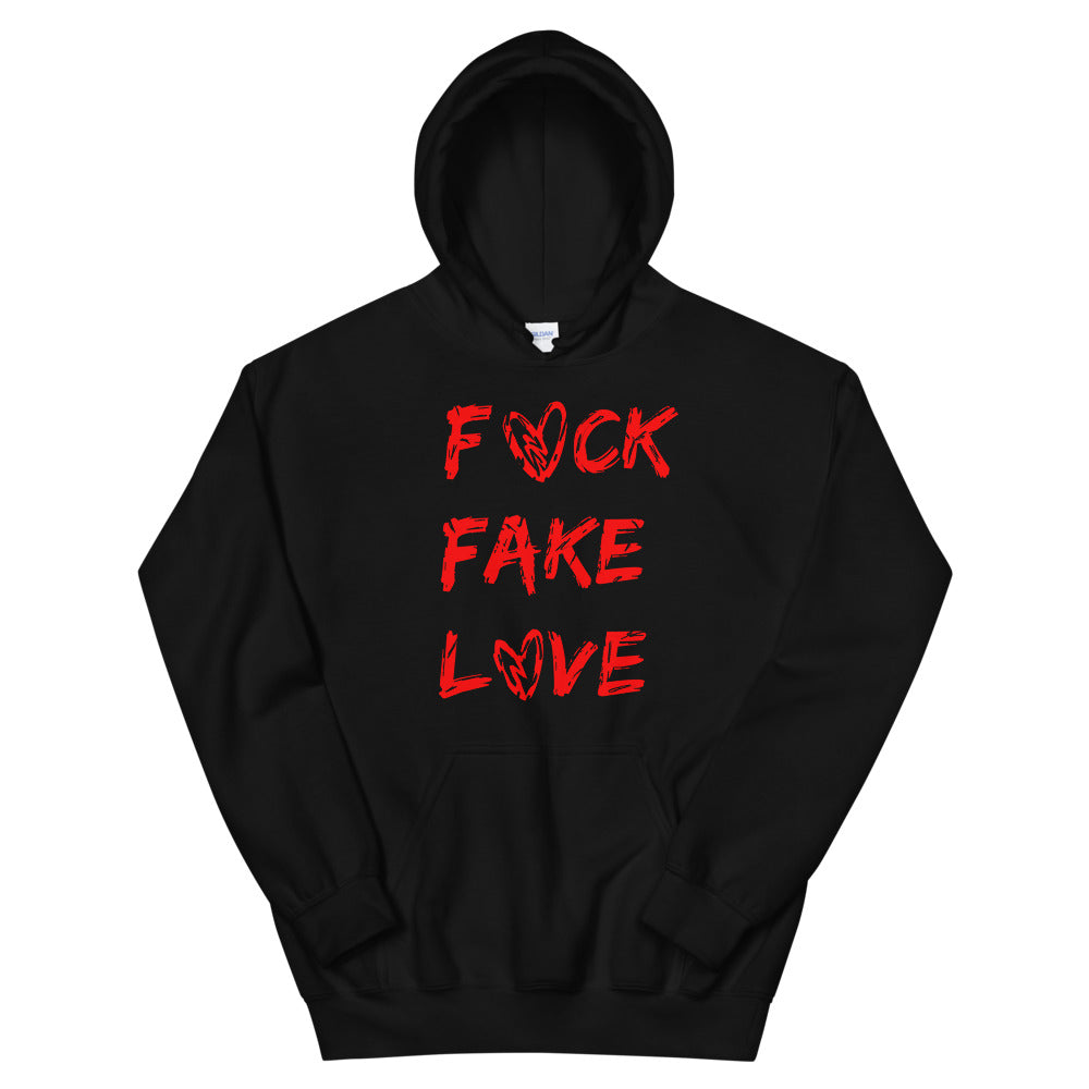 The Fck Fake Love Unisex Hoodie