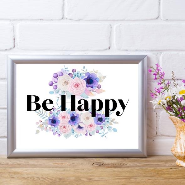 Be Happy Inspirational Quote Digital Templates