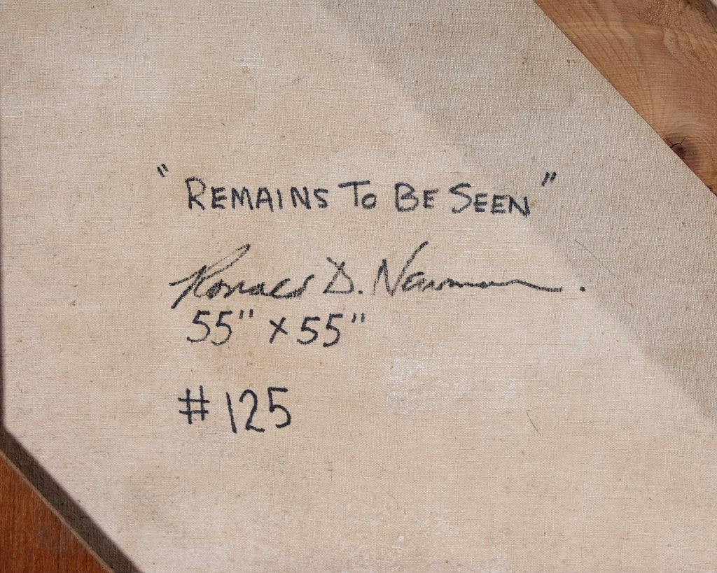 "Ronald D. Newman Signed Oil on Canvas Abstract Painting ""Remains To Be Seen"""