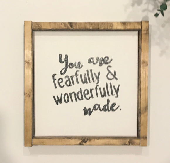 141 ($35) Sign - You Are Fearfully & Wonderfully Made