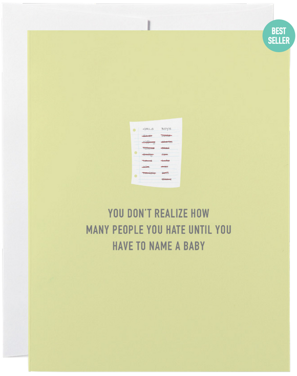 032 ($6) Card - You Don't Realize How Many People You Hate