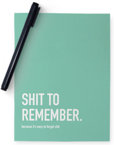032 ($15) Notebook - Shit To Remember