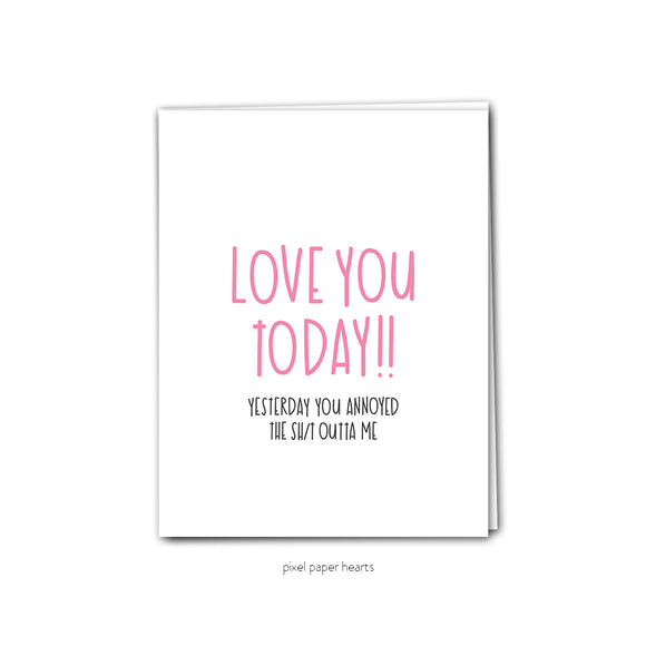 021 ($6.25) Love You Today