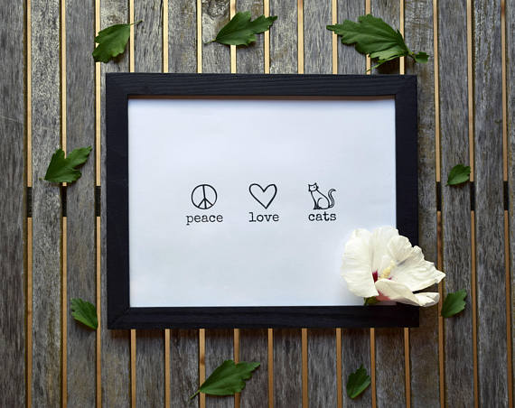 225 ($15) Print - Peace Love Cats