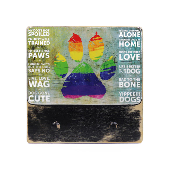 221 ($55) Paw Rainbow with Sayings - Double Dog leash hanger.
