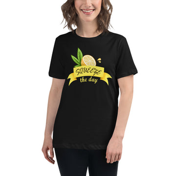 Squeeze The Day Women's Relaxed T-Shirt