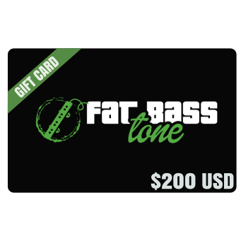 Fat Bass Tone Gift Card $200