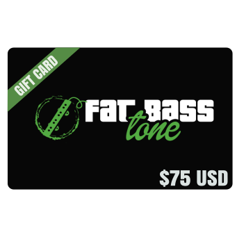 Fat Bass Tone Gift Card $75