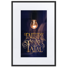 Load image into Gallery viewer, Failure is not Fatal Matte Paper Framed Poster With Mat