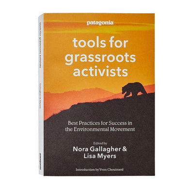 PATAGONIA TOOLS FOR GRASSROOTS ACTIVISTS (PAPERBACK)