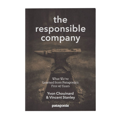 PATAGONIA THE RESPONSIBLE COMPANY (SOFT COVER EDITION)