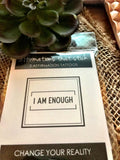 I Am Enough Affirmation Tattoo-Affirmations That Stick CA