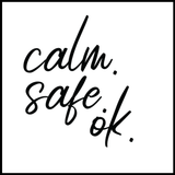Calm. Safe. Ok. Affirmation Tattoo-Affirmations That Stick CA