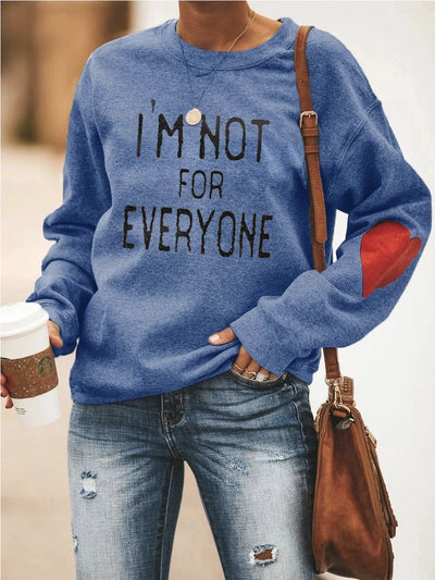 [50% OFF TODAY & FREE SHIPPING]I'm Not For Everyone Sweatshirt