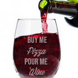 Buy Me Pizza Pour Me Wine - Krumble Krafts